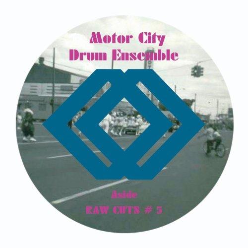 Raw Cuts 5 6 Motor City Drum Ensemble Mp3