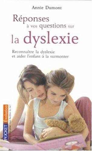 Réponses à vos questions sur la dyslexie