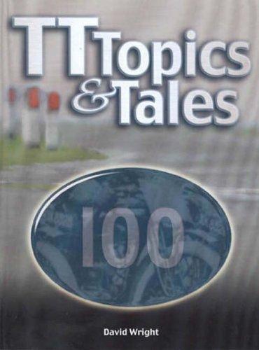 TT Topics and Tales