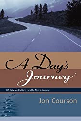 A Days Journey by Jon Courson (2008-02-25)