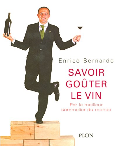 Savoir goûter le vin par Enrico BERNARDO