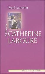 Petite vie de Catherine Labouré