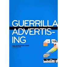(Guerrilla Advertising 2: More Unconventional Brand Communications) By Lucas, Gavin (Author) Paperback on (09 , 2011)