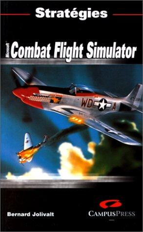 Combat Flight Simulator par Bernard Jolivalt
