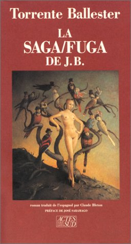 La saga/fuga de J.B. par Gonzalo Torrente Ballester