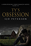 Ty's Obsession (Whispering Pines Ranch Book 3) (English Edition)