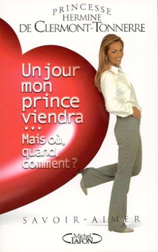 Un jour mon prince viendra... Mais o, quand, comment ?