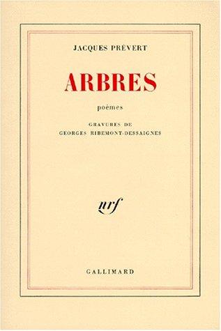 Arbres par Jacques Prévert