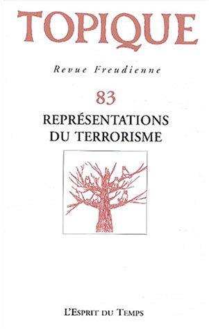 Topique 2003, numéro 83 : Représentations du terrorisme par Collectif