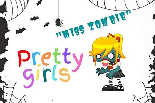 Pretty girls 'Miss Zombie