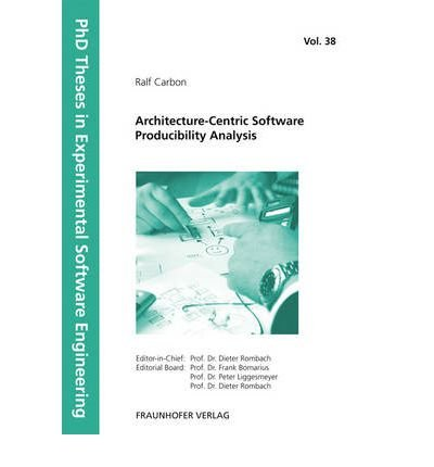 [(Architecture-Centric Software Producibility Analysis )] [Author: Ralf Carbon] [Mar-2012]