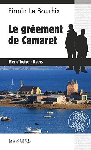 Le gréement de Camaret: Enquête bretonne (Enquêtes en série) par Firmin Le Bourhis