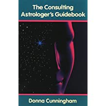 The Consulting Astrologer's Guidebook