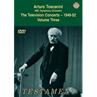 Arturo Toscanini, direction The Television Concerts - Volume 3