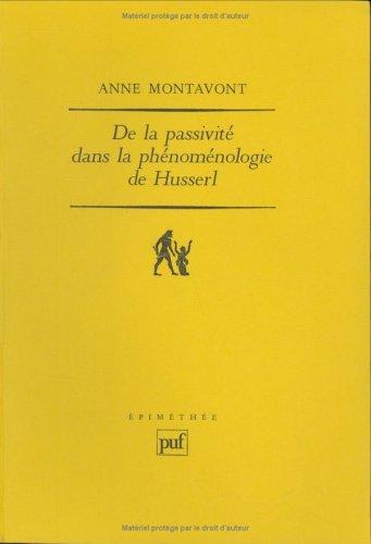 De la passivité dans la phénoménologie de Husserl
