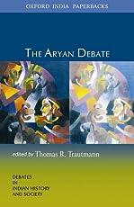 The Aryan Debate: Debates in Indian History and Society (Debates in Indian Hist.&Socie.)
