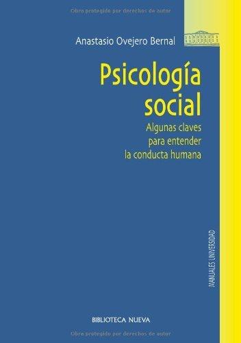 Psicología social: Algunas claves para entender la conducta humana (Obras de referencia)