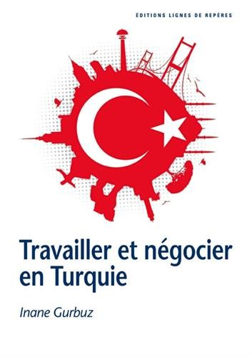 Travailler et ngocier en Turquie