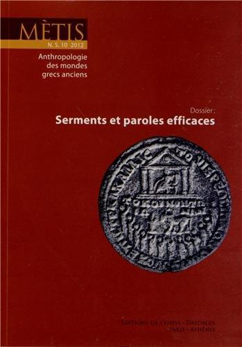Mètis, N° 10/2012 : Serments et paroles efficaces