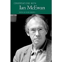 [(Conversations with Ian McEwan )] [Author: Ryan Roberts] [Sep-2012]