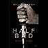 Half Bad T02 : Nuit rouge
