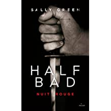 Half Bad T02 : Nuit rouge (French Edition)