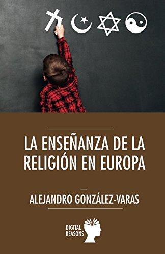 La enseñanza de la religión en Europa (Argumentos para el s. XXI)