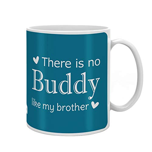 Indigifts Rakshabandhan Gifts For Brother No Buddy Like You Bro Quote Blue Coffee Mug 330 Ml