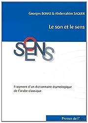 Le son et le sens : Fragment d'un dictionnaire étymologique de l'arabe classique