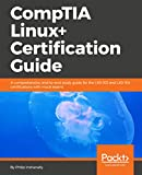 CompTIA Linux+ Certification Guide: A comprehensive guide to achieving LX0-103 and LX...