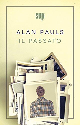 Il passato (SUR) (Italian Edition)