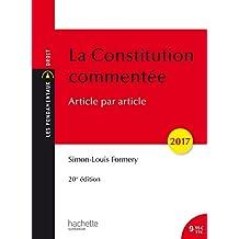Les Fondamentaux - La Constitution commentée 2017/2018: Article par article
