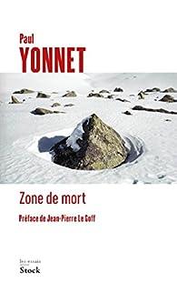 Zone de mort par Paul Yonnet