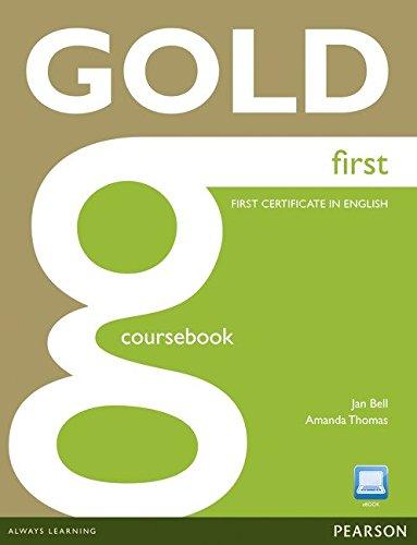 Gold first. Coursebook. Per le Scuole superiori. Con CD-ROM. Con espansione online