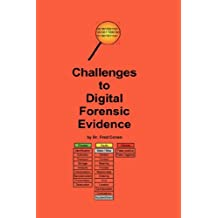 Challenges to Digital Forensic Evidence