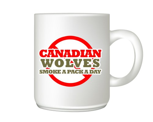 Loups Canadien fumée un Lot A Day Tasse à Café – Cadeau idéal – 11 oz tasse en céramique