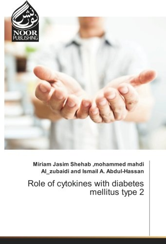 Role of cytokines with diabetes mellitus type 2 por Miriam Jasim Shehab Ismail A. Abdul-Hassan