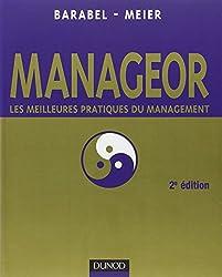 Manageor - 2e édition: Les meilleures pratiques du management