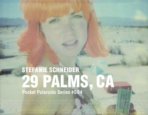 29 Palms, CA: Pocket Polaroids Series #004 (29 Palms, Ca)