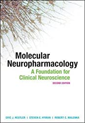 Molecular Neuropharmacology: A Foundation for Clinical Neuroscience, Second Edition