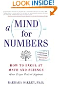 #6: A Mind for Numbers: How to Excel at Math and Science (Even If You Flunked Algebra)