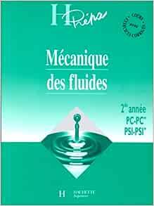Amazon.fr - MECANIQUE DES FLUIDES 2EME ANNEE PC-PC* PSI ...