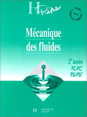 MECANIQUE DES FLUIDES 2EME ANNEE PC-PC* PSI-PSI*.