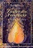 Zauber des Feenreiches - Begegnung mit Naturgeistern - Ted Andrews