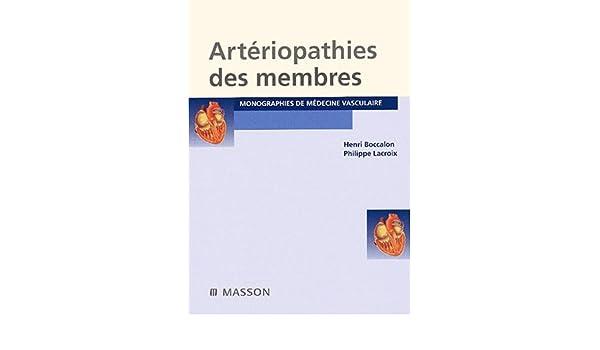 Amazon.fr - Artériopathies des membres 2ème édition - Henri Boccalon ...