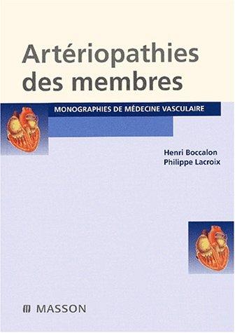 Artériopathies des membres 2ème édition