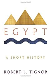 Egypt: A Short History by Robert L. Tignor (2010-09-27)