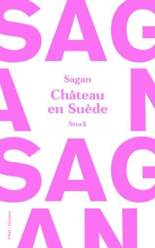 Château en Suède par Françoise Sagan