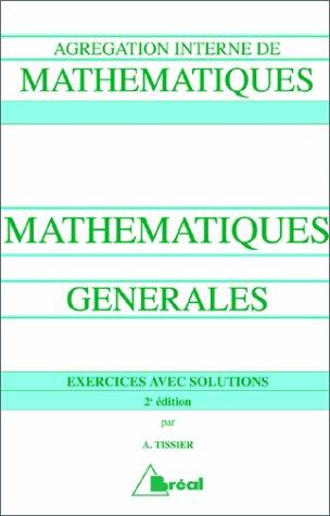 Mathématiques générales à l'usage des candidats à l'Agrégation interne de Mathématiques
