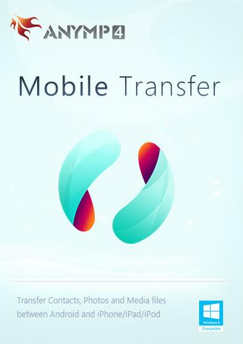 AnyMP4 Mobile Transfer - Kontakte, Fotos, Musik zwischen iPhone und Android übertragen [Download]